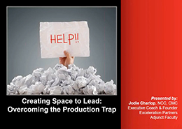 Overcoming the Production Trap webinar